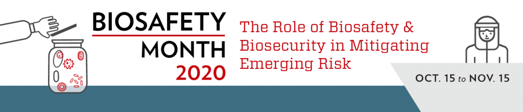 """illustration: jar with microorganisms inside while gloved hand is coming in from left side to place lid. """"BIOSAFETY MONTH 2020 - The Role of Biosafety and Biosecurity in mitigating emerging risk - OCT. 15 to NOV. 15, 2020"""""""